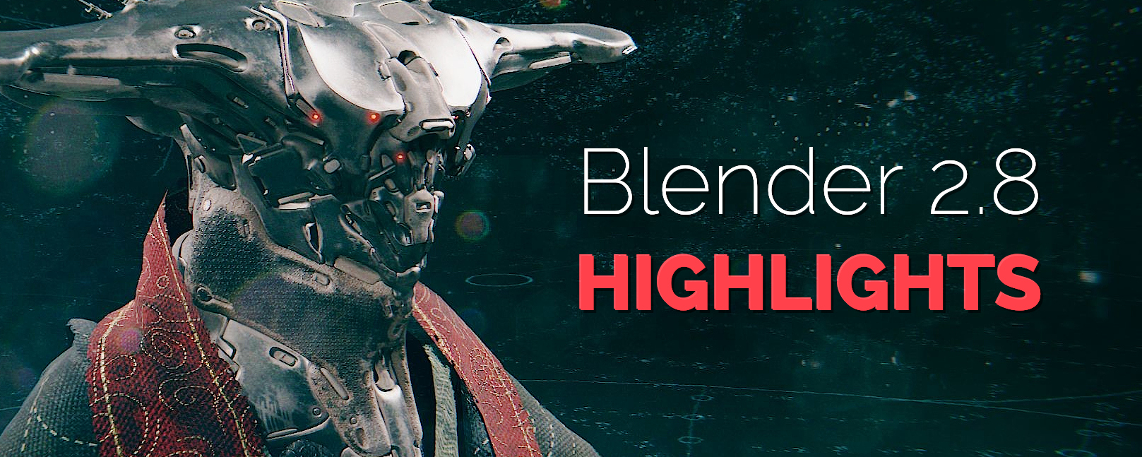 Blender 2.8 Highlights
