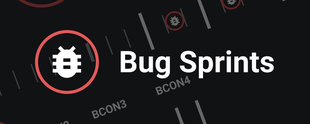 bug-sprints